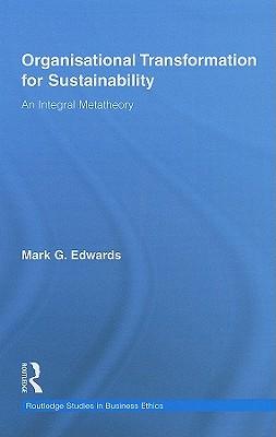 Organizational Transformation for Sustainability - Edwards, Mark
