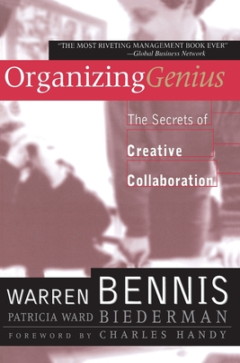 Organizing Genius - Bennis, Warren, and Biederman, Patricia Ward