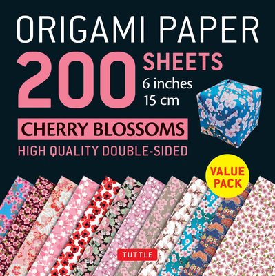 """Origami Paper 200 Sheets Cherry Blossoms 6"""" (15 CM): Tuttle Origami Paper: High-Quality Double Sided Origami Sheets Printed with 12 Different Designs (Instructions for 6 Projects Included) - Tuttle Publishing (Editor)"""