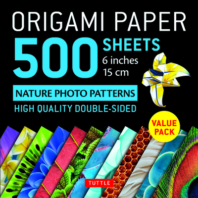 Origami Paper 500 Sheets Nature Photo Patterns 6 (15 CM): Tuttle Origami Paper: High-Quality Double-Sided Origami Sheets Printed with 12 Different Designs (Instructions for 6 Projects Included) - Tuttle Publishing (Editor)