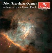 Orion Saxophone Quartet with Special Guest, Harvey Pittel - Harvey Pittel; The Orion Saxophone Quartet