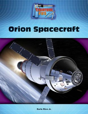 Orion Spacecraft - Rice, Earle, Jr.