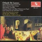 Orlande de Lassus: Liturgical Choral Works