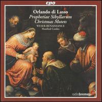 Orlando di Lasso: Christmas Motets - Weser-Renaissance; Manfred Cordes (conductor)