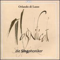 Orlando di Lasso: Magnificat - Die Singphoniker