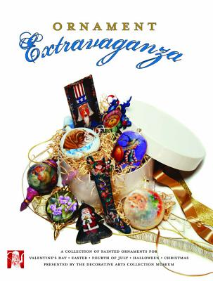 Ornament Extravaganza - Various Artists, and The Decorative Art Collection, and The Decorative Arts Collection