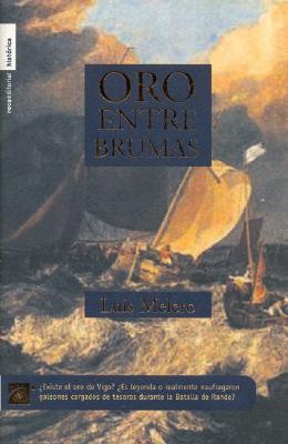 Oro Entre Brumas - Melero, Luis
