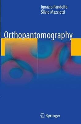 Orthopantomography - Pandolfo, Ignazio, and Mazziotti, Silvio