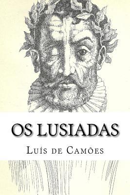 OS Lusiadas - Camoes, Luis De