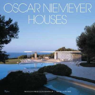 Oscar Niemeyer: Houses - Weintraub, Alan (Photographer), and Hess, Alan