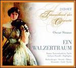 Oscar Straus: Ein Walzertraum
