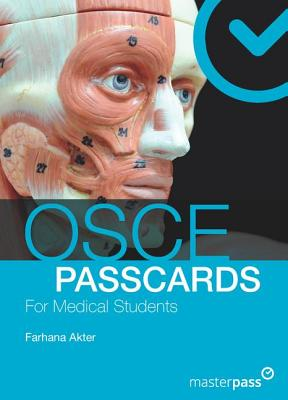 OSCE PASSCARDS for Medical Students - Akter, Farhana