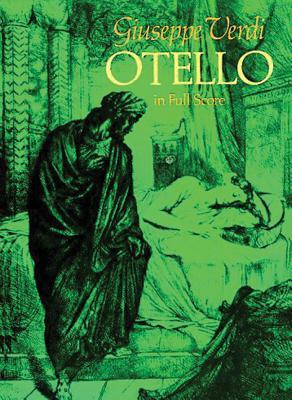 Otello in Full Score - Verdi, Giuseppe