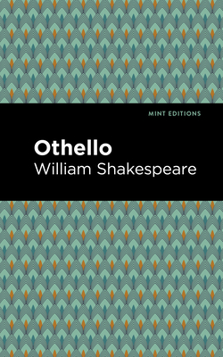 Othello - Shakespeare, William, and Editions, Mint (Contributions by)