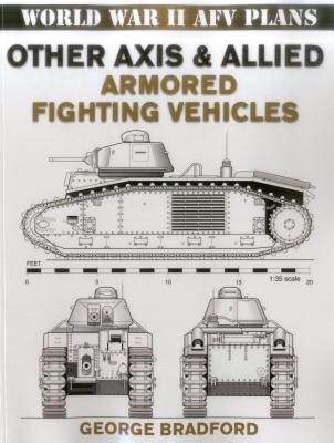 Other Axis & Allied Armored Fighting Vehicles - Bradford, George