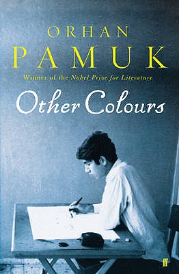 Other Colours - Dikbas, Nazim (Translated by), and Pamuk, Orhan