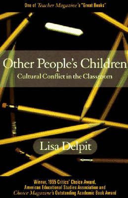 Other People's Children: Cultural Conflict in the Classroom -