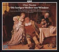 Otto Nicolai: Die lustigen Weiber von Windsor - Alfred Reiter (bass); Anna Karondi (soprano); Annette Markert (mezzo-soprano); Christoph Stephinger (bass);...