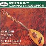Ottorino Respighi: Ancient Dances & Airs