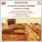 Ottorino Respighi: Concerto in modo misolidio; Concerto a cinque