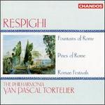 Ottorino Respighi: Fountains of Rome; Pines of Rome; Roman Festivals