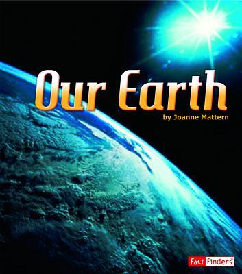 Our Earth - Mattern, Joanne