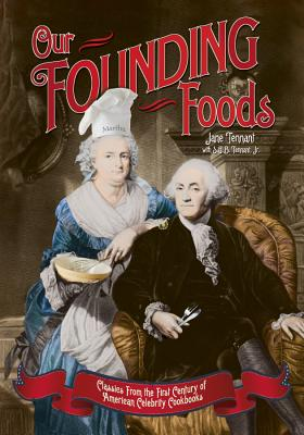Our Founding Foods - Tennant, Jane