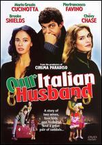 Our Italian Husband - Ilaria Borrelli