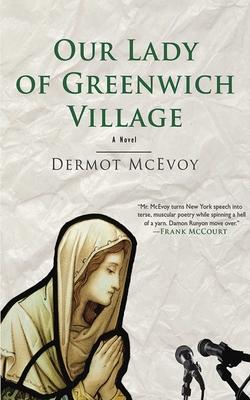 Our Lady of Greenwich Village - McEvoy, Dermot