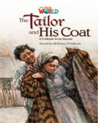 Our World Readers: The Tailor and His Coat: British English - O'Sullivan, Jill