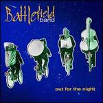 Out for the Night - The Battlefield Band