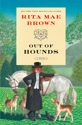 Out of Hounds - Brown, Rita Mae
