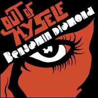 Out of Myself - Benjamin Diamond