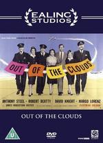 Out of the Clouds - Basil Dearden; Michael Relph