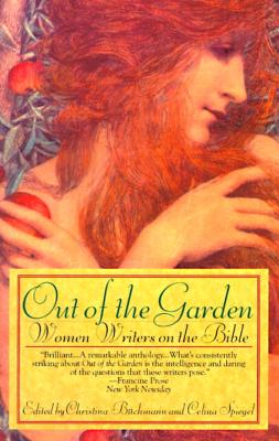 Out of the Garden - Buchmann, Christina (Editor), and Spiegel, Celina (Editor)
