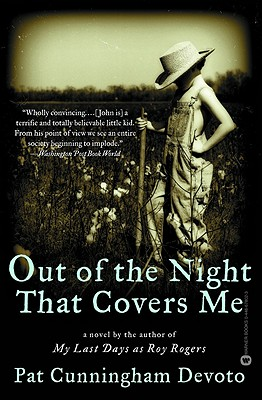 Out of the Night That Covers Me - Devoto, Pat Cunningham