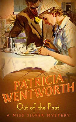 Out of the Past - Wentworth, Patricia
