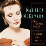 Out of This World: Maureen McGovern Sings Arlen