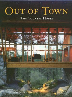 Out of Town: The Country House - Hyatt, Peter (Editor)