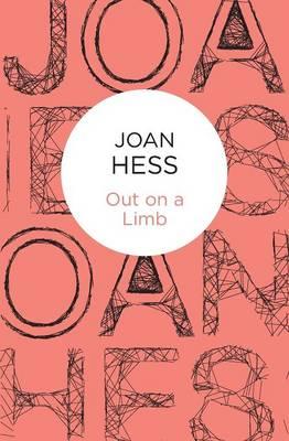Out on a Limb - Hess, Joan