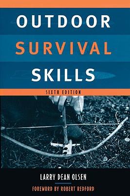 Outdoor Survival Skills - Olsen, Larry Dean