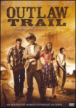 Outlaw Trail - Ryan Little