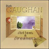 Outlaws & Dreamers - Dick Gaughan