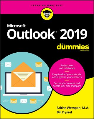 Outlook 2019 for Dummies - Wempen, Faithe, and Dyszel, Bill