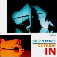 Outside In - Dillon Fence