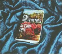 Outside Love - The Pink Mountaintops