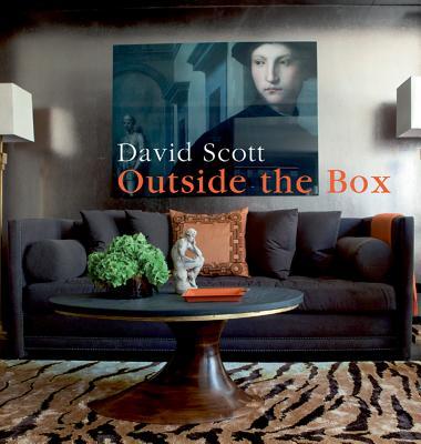 Outside the Box: An Interior Designer's Innovative Approach - Scott, David, Dr.