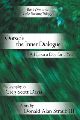 Outside the Inner Dialogue - Straub, Donald Alan III
