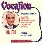 Over on the Sunny Side: Roy Fox, Vol. 2-The Decca Years: 1931-35