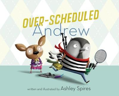 Over-Scheduled Andrew - Spires, Ashley